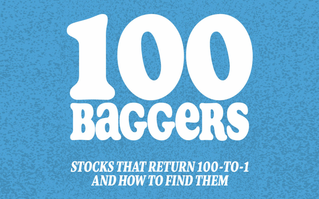 Q&A: Finding 100-Bagger Stocks
